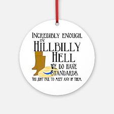 Hillbilly Hell Ornament (Round)