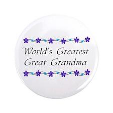 "Greatest Great Grandma 3.5"" Button"