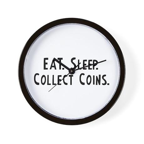 Eat, Sleep, Collect Coins Wall Clock