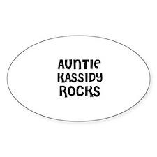 AUNTIE KASSIDY ROCKS Oval Decal