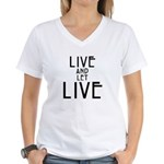 Live and let Live Women's V-Neck T-Shirt