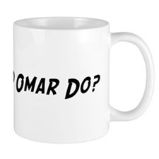 What would Omar do? Mug