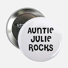 """AUNTIE JULIE ROCKS 2.25"""" Button (10 pack)"""