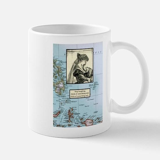 Stop laughing, think of somet Mug