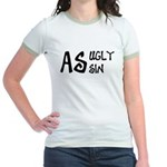 As ugly as sin Jr. Ringer T-Shirt