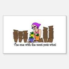 One With Most Pots Wins! Rectangle Decal