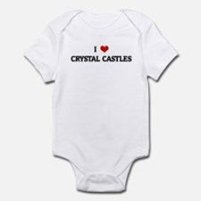 I Love CRYSTAL CASTLES Infant Bodysuit