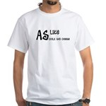 As like as chalk and cheese White T-Shirt