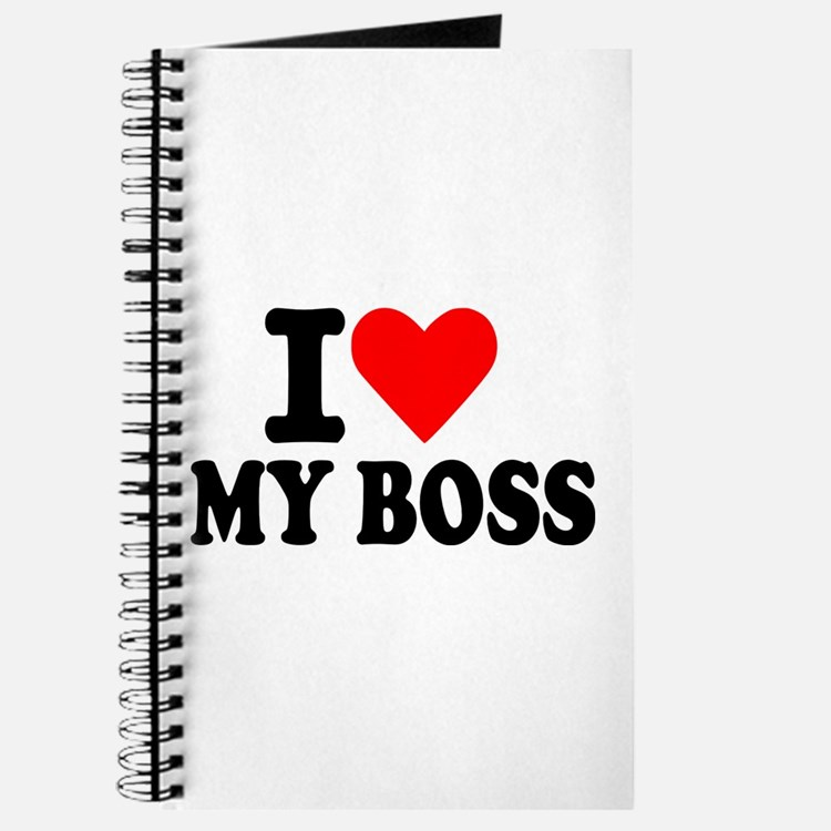 I love my boss Journal