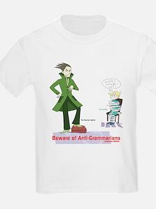 Beware of Anti-Grammarians T-Shirt