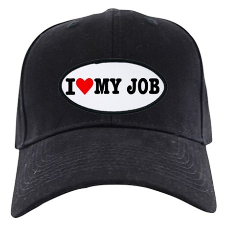 I love my job Black Cap