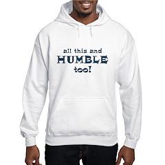 Humble T-Shirt Hoodie