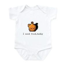 I need food, badly Infant Bodysuit