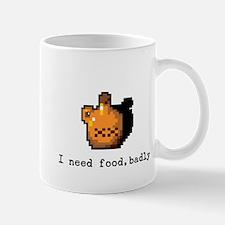I need food, badly Mug