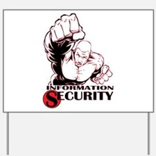Information Security Yard Sign