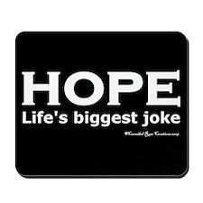 Ha Ha Not Funny Mousepad