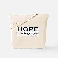Ha Ha Not Funny Tote Bag
