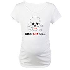 Kiss or Kill Shirt