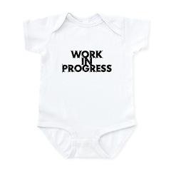 Work in Progress T-Shirt Infant Bodysuit