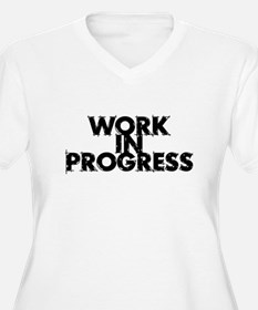 Work in Progress T-Shirt T-Shirt