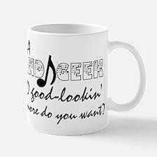 I'm A Band Geek... Mug