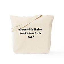 black baby makes me fat Tote Bag