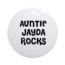 AUNTIE JAYDA ROCKS Ornament (Round)