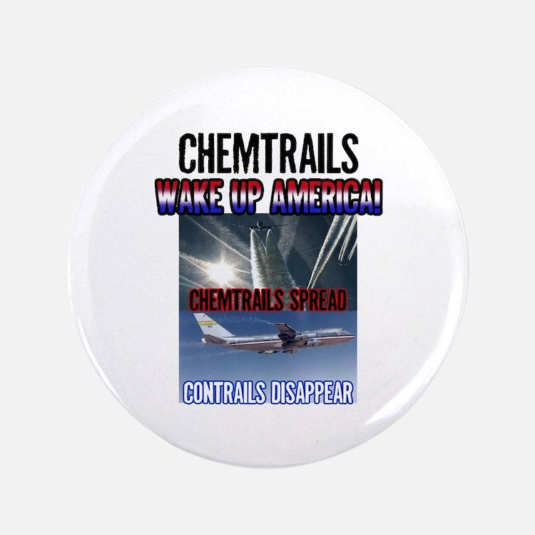 """Chemtrails 3.5"""" Button"""