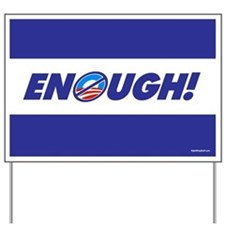 ENOUGH! Yard Sign