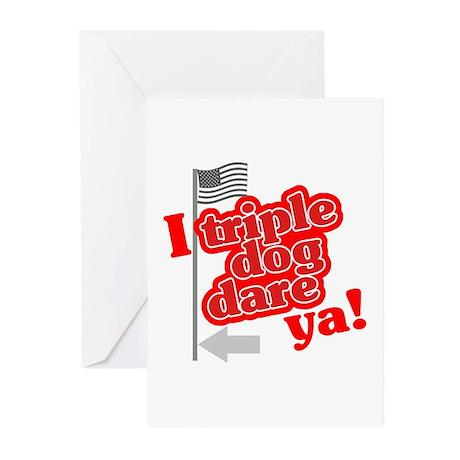 I Triple Dog Dare Ya! Greeting Cards (Pk of 10)