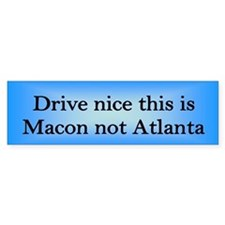 Macon not Atl Bumper Bumper Sticker