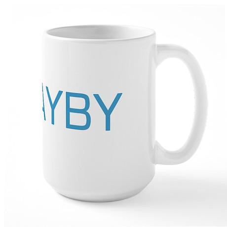 Bruno's Gayby (Baby) Large Mug