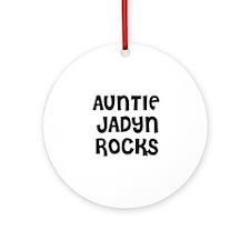 AUNTIE JADYN ROCKS Ornament (Round)