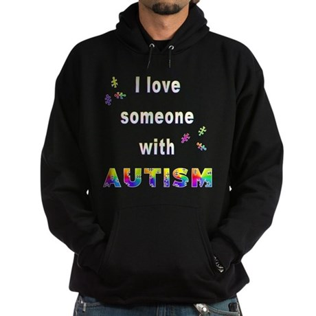 I love someone with Autism Hoodie (dark)