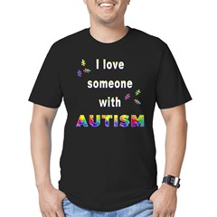I love someone with Autism Men's Fitted T-Shirt (d