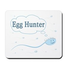 Egg Hunter sperm Mousepad