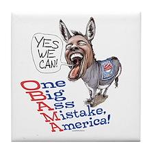 One Big Ass Mistake America Tile Coaster