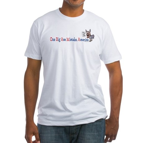 One Big Ass Mistake America Fitted T-Shirt