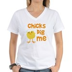 Chicks Dig Me Women's V-Neck T-Shirt