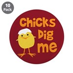 """Chicks Dig Me 3.5"""" Button (10 pack)"""