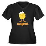 Chick Magnet Women's Plus Size V-Neck Dark T-Shirt