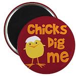 """Chicks Dig Me 2.25"""" Magnet (100 pack)"""