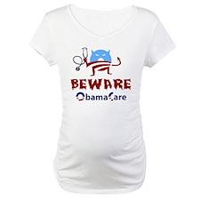 Beware ObamaCare Shirt