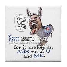 Never Assume Anti Obama Tile Coaster