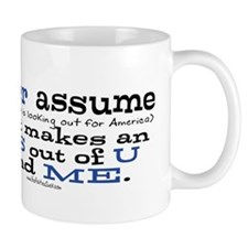 Never Assume Anti Obama Mug