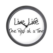 Live Life One Rep at a time Wall Clock