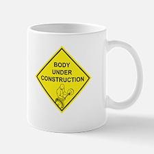 Body Under Construction Mug