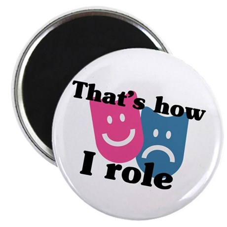 """That's How I Role 2.25"""" Magnet (10 pack)"""