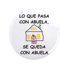 "Con Abuela 3.5"" Button"