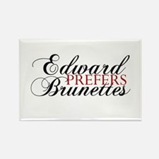 Edward Prefers Brunettes Rectangle Magnet